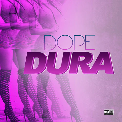 Dura by Dope