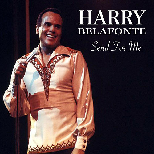 Send For Me de Harry Belafonte