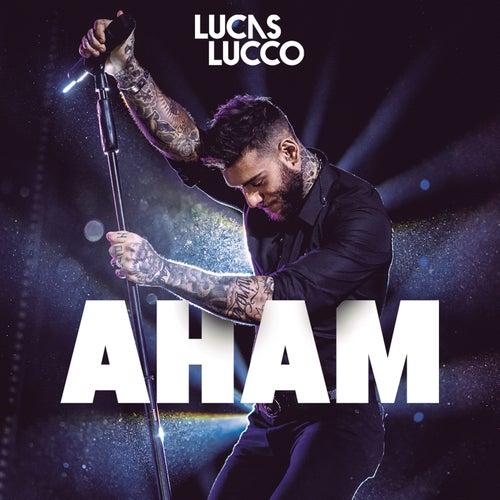 Aham (Ao Vivo) de Lucas Lucco