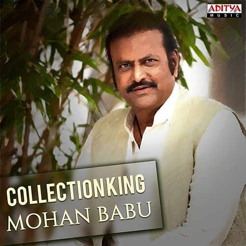 Collection King Mohan Babu by Various Artists