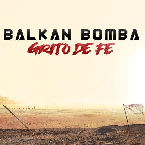 Grito de Fe von Balkan Bomba