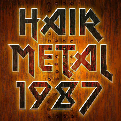 Hair Metal 1987 de Various Artists