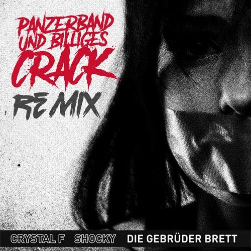 Panzerband & billiges Crack (Remix) von Crystal F