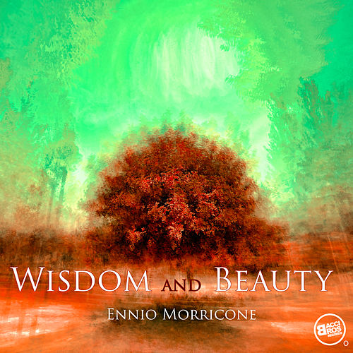 Wisdom and Beauty van Ennio Morricone