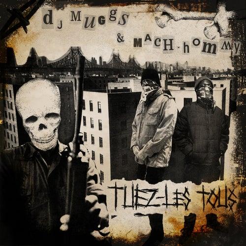 Tuez-Les Tous de DJ Muggs