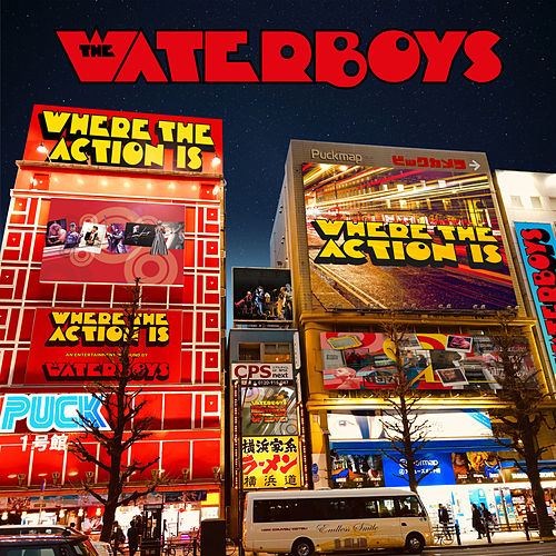 Where the Action Is van The Waterboys