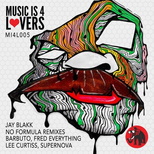 No Formula Remixes by Jay Blakk