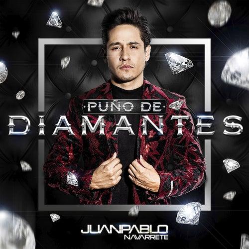 Puño de Diamantes de Juan Pablo Navarrete