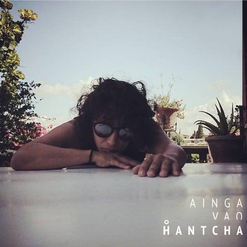Ainga Vao by Hantcha