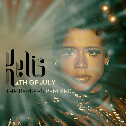 4th Of July - The Remixes Remixed by Kelis