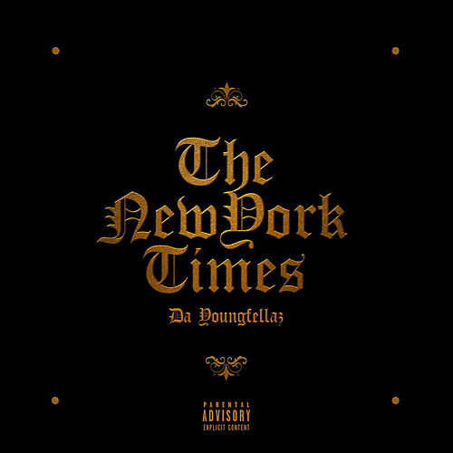 The New York Times von Da Youngfellaz