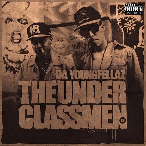 The Underclassmen de Da Youngfellaz