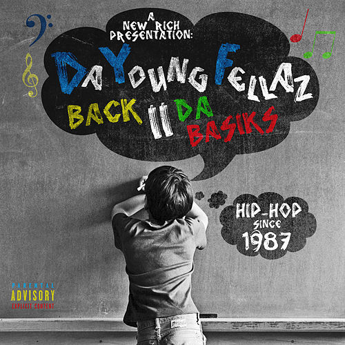 Back 2 Da Basiks de Da Youngfellaz