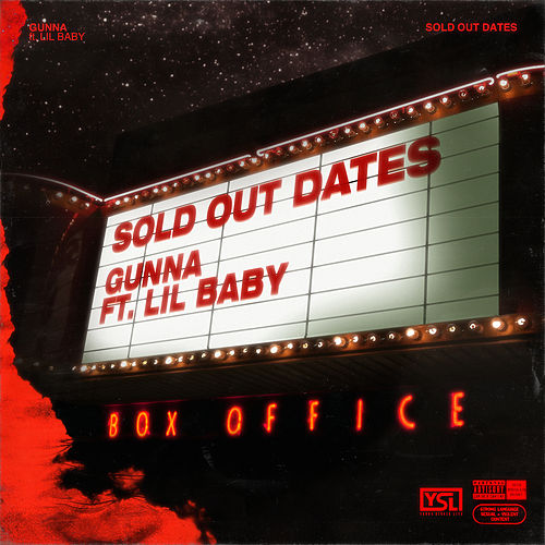 Sold Out Dates (feat. Lil Baby) by Gunna