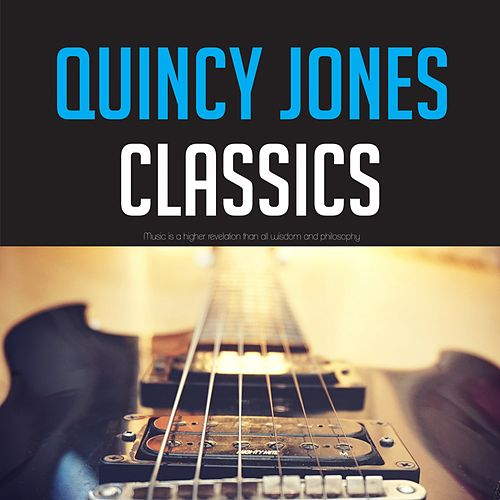 Quincy Jones Classics de Quincy Jones