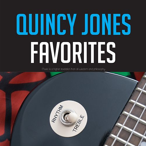 Quincy Jones Favorites de Quincy Jones