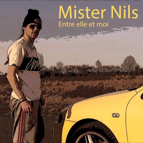 Entre elle et moi de Mister Nils