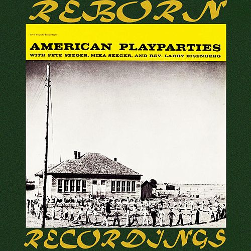 American Play Parties (HD Remastered) de Pete Seeger