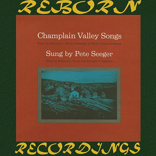Champlain Valley Songs (HD Remastered) de Pete Seeger