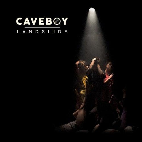 Landslide by Caveboy