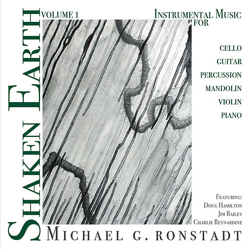 Shaken Earth, Vol. 1 by Michael G. Ronstadt