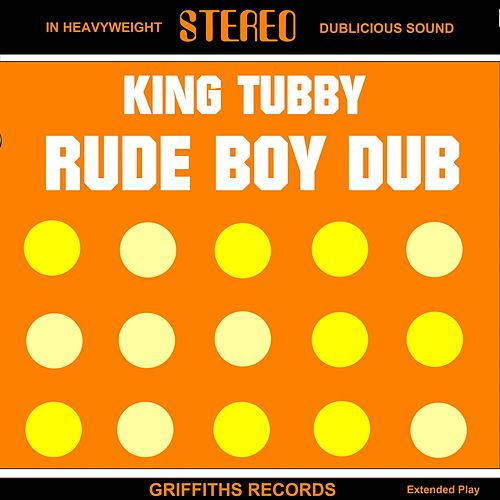 Rude Boy Dub by King Tubby