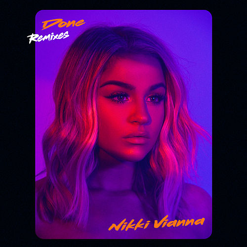 Done (Remixes) von Nikki Vianna