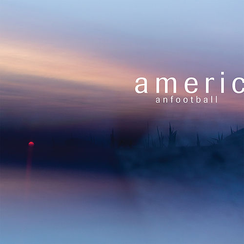 American Football (LP3) by American Football