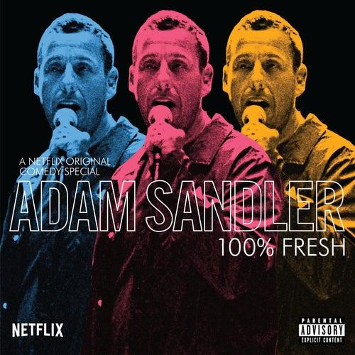 100% Fresh von Adam Sandler