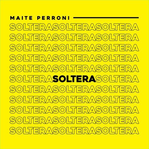 Soltera by Maite Perroni
