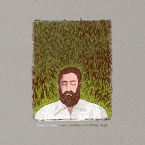 Our Endless Numbered Days (Deluxe Edition) by Iron & Wine