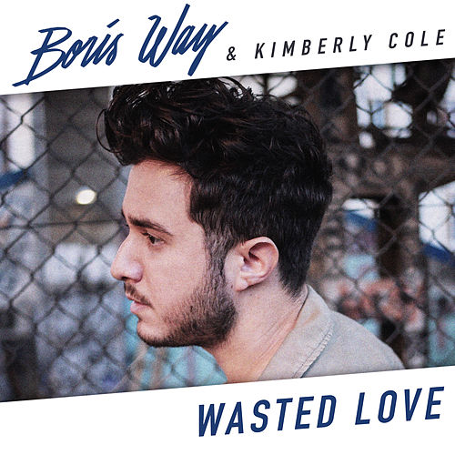 Wasted Love de Boris Way