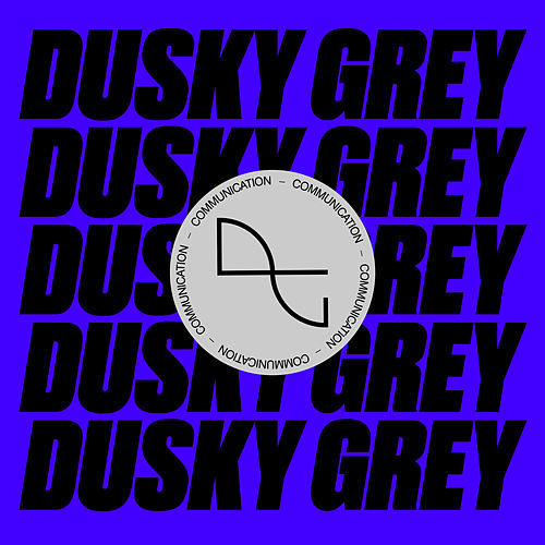 Communication von Dusky Grey