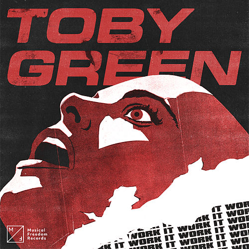 Work It von Toby Green