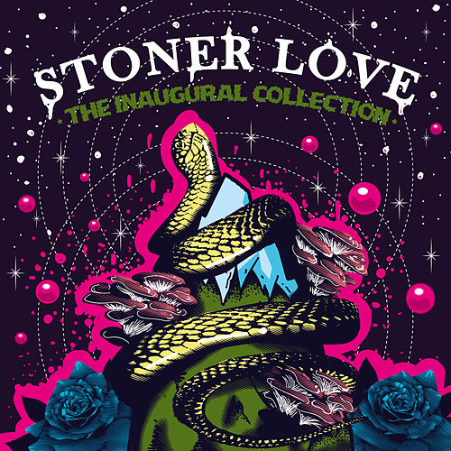The Inaugural Collection by Stoner Love