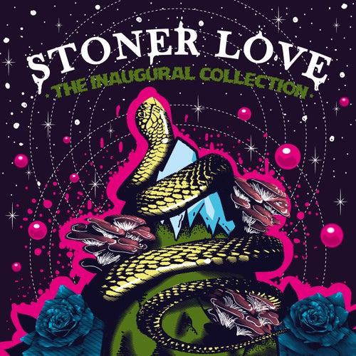 The Inaugural Collection von Stoner Love