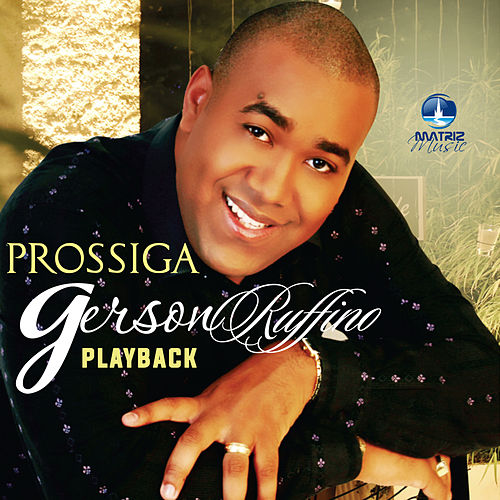 Prossiga (Playback) by Gerson Rufino
