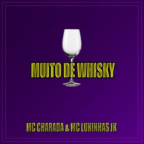 Muito de Whisky de MC Charada