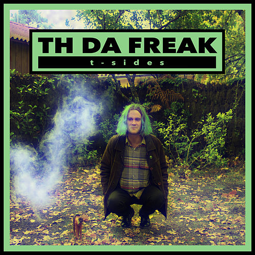 T - Sides by Th Da Freak