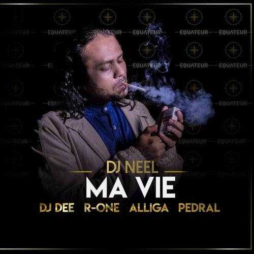 Ma Vie by DJ Neel