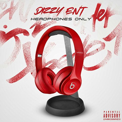 HeadPhones Only von DizzyEnT