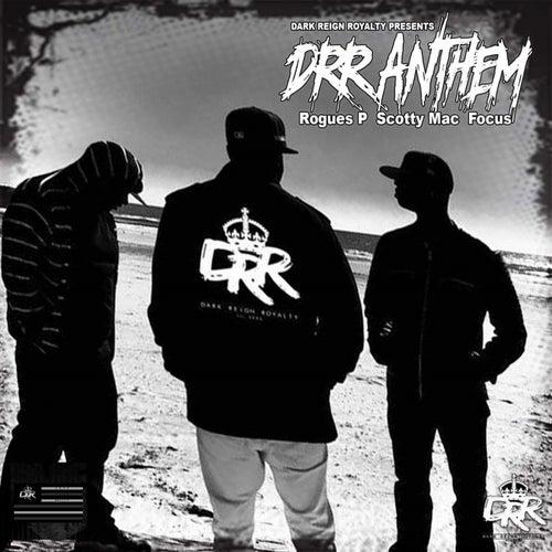 Drr Anthem by Dark Reign Royalty