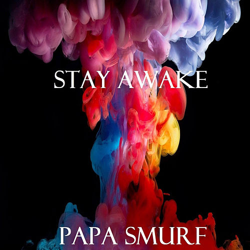 Stay Awake de Papa Smurf