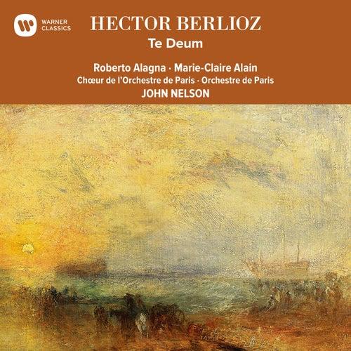 Berlioz: Te Deum von John Nelson