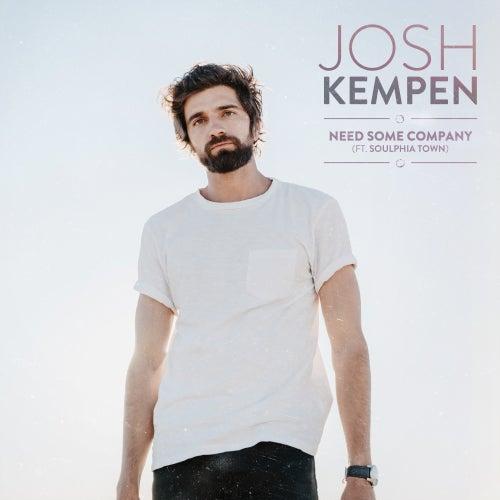Need Some Company (feat. Soulphia Town) van Josh Kempen