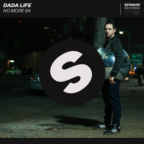 No More 54 by Dada Life