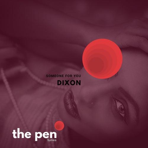 Someone For You de Dixon