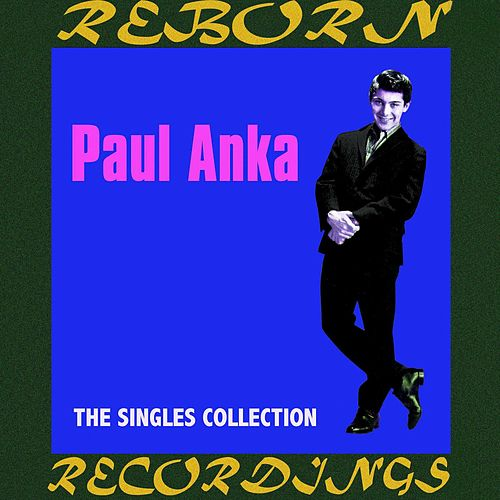 The Singles Collection 1956-1964  (HD Remastered) de Paul Anka
