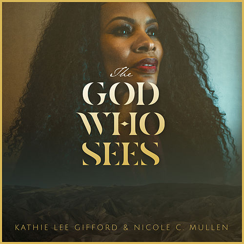 The God Who Sees de Nicole C. Mullen