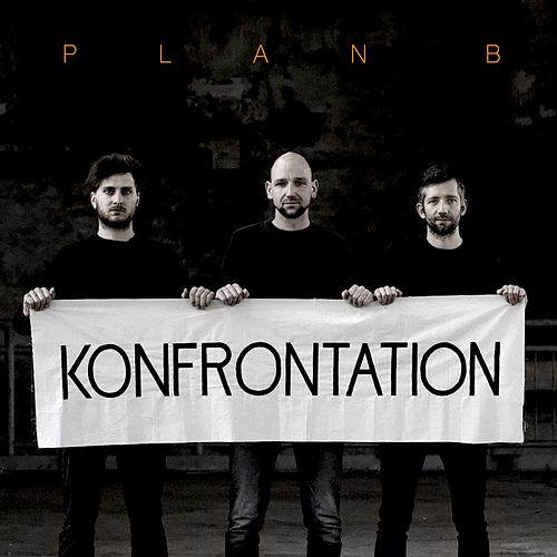Konfrontation by Plan B